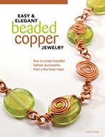EAsy & Elegant Beaded Copper Jewelry by Lora S Irish