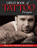 Great Book of Tattoo Designs by Lora S Irish