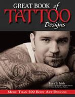 Great Book of Tattoo Designs by Lora S Irish