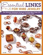 Essential Links for Wire Jewelry by Lora S Irish