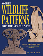 World Wildlife Patterns for the Scroll Saw by Lora S Irish